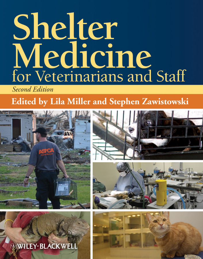 Zawistowski Stephen Shelter Medicine for Veterinarians and Staff barbara freethy in shelter cove