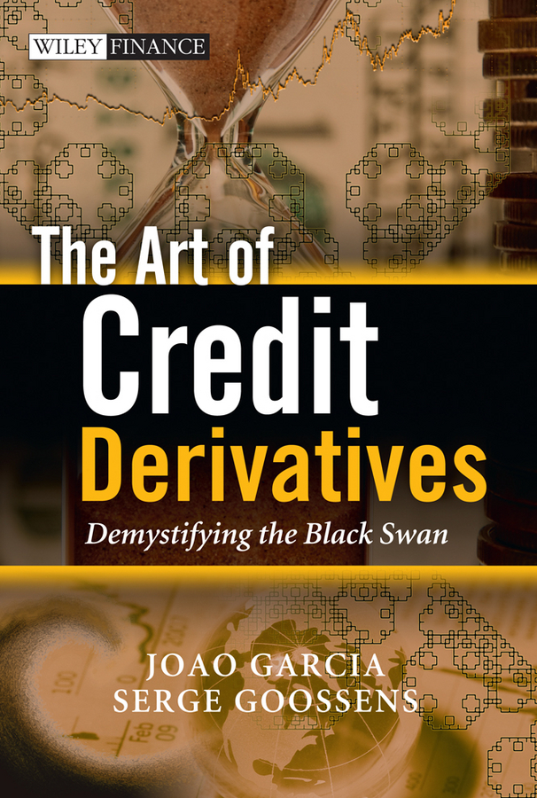 Фото - Goossens Serge The Art of Credit Derivatives. Demystifying the Black Swan the penguin german phrasebook