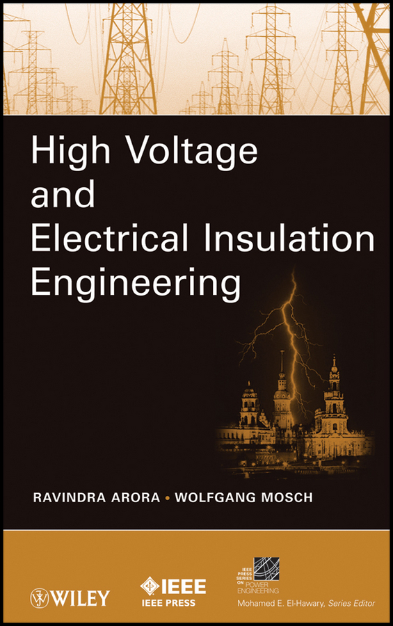 Arora Ravindra High Voltage and Electrical Insulation Engineering vikas mittal high performance polymers and engineering plastics