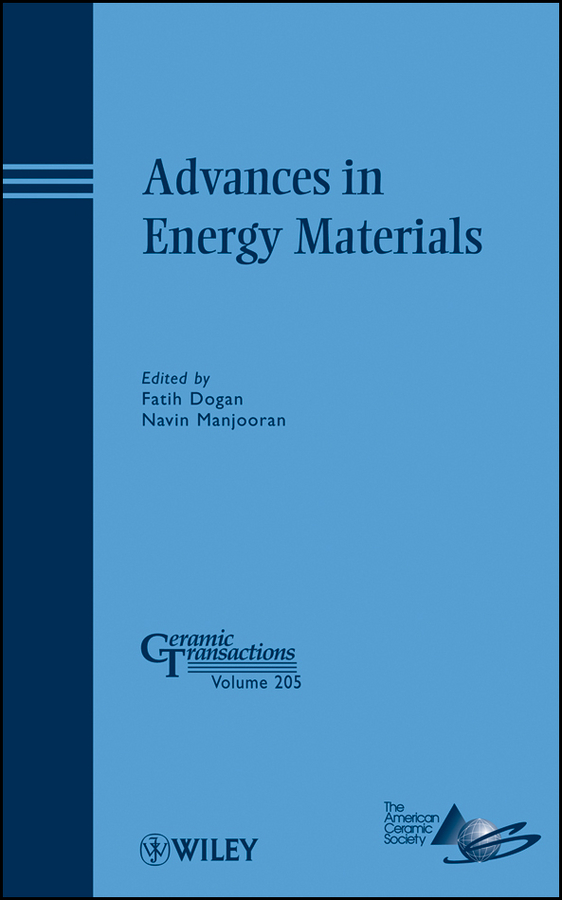 Dogan Fatih Advances in Energy Materials сборник статей advances of science proceedings of articles the international scientific conference czech republic karlovy vary – russia moscow 29–30 march 2016