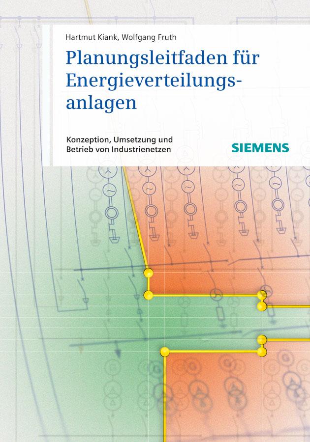 Fruth Wolfgang Planungsleitfaden für Energieverteilungsanlagen. Konzeption, Umsetzung und Betrieb von Industrienetzen дутики der spur der spur de034amde817
