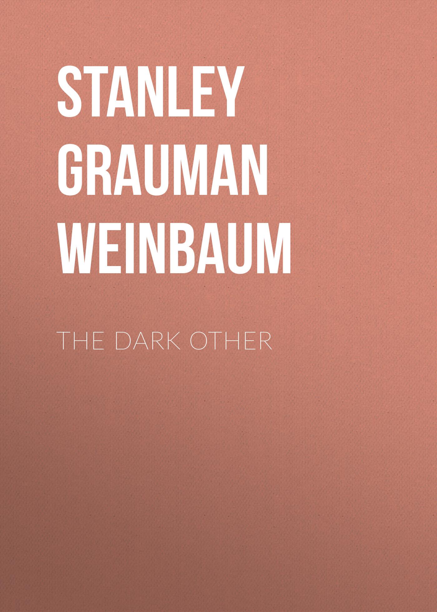 Stanley Grauman Weinbaum The Dark Other other 10x20mm strand 15