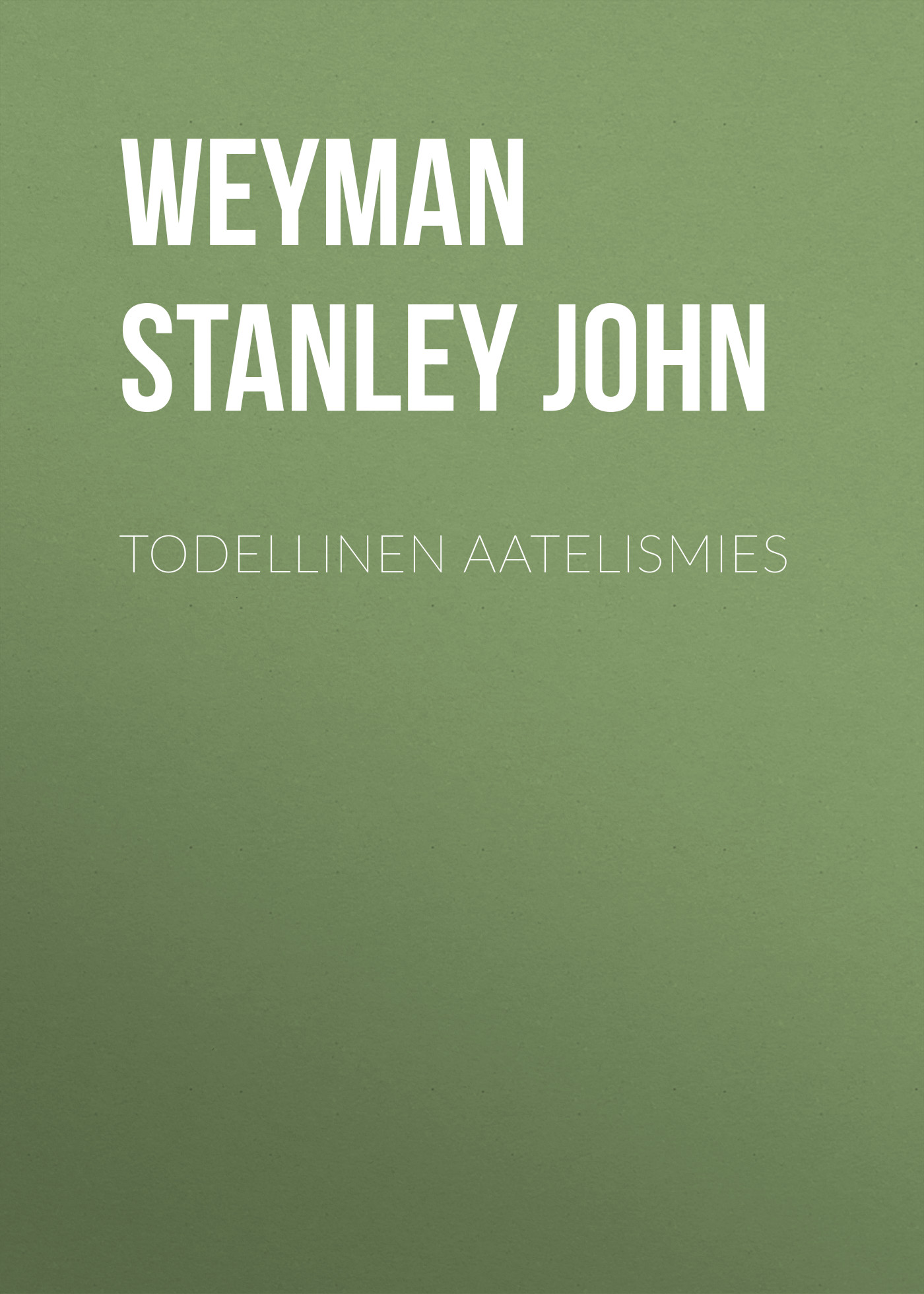 лучшая цена Weyman Stanley John Todellinen aatelismies