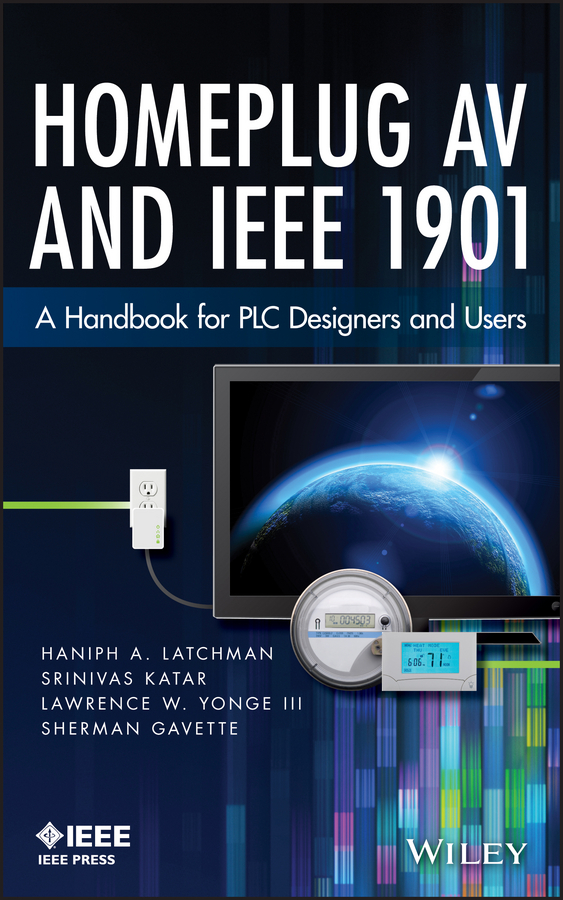 Srinivas Katar Homeplug AV and IEEE 1901. A Handbook for PLC Designers and Users handbook of the exhibition of napier relics and of books instruments and devices for facilitating calculation