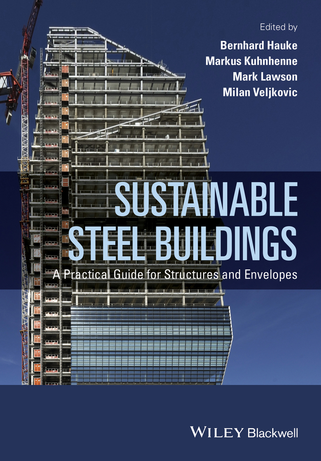 Mark Lawson Sustainable Steel Buildings. A Practical Guide for Structures and Envelopes купить недорого в Москве