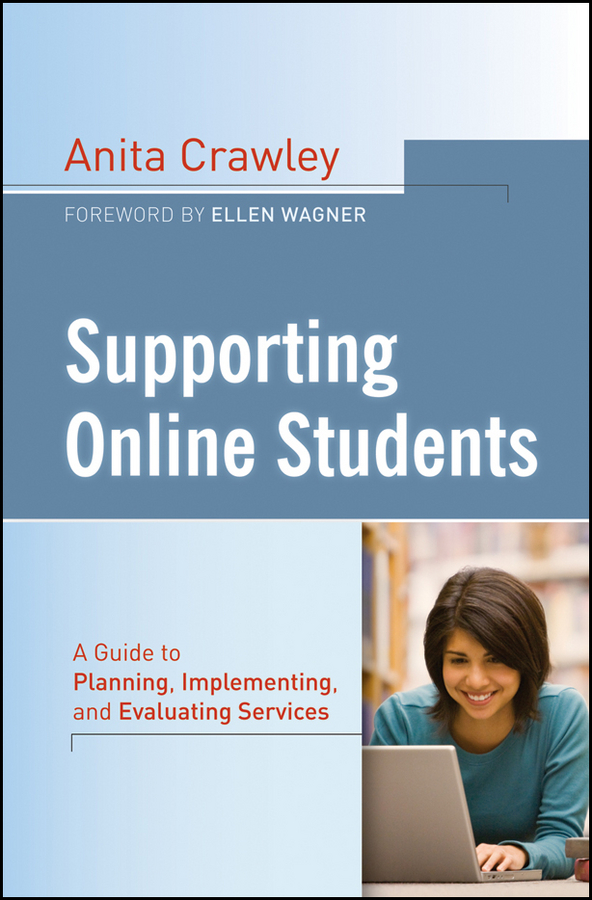 Anita Crawley Supporting Online Students. A Practical Guide to Planning, Implementing, and Evaluating Services купить недорого в Москве