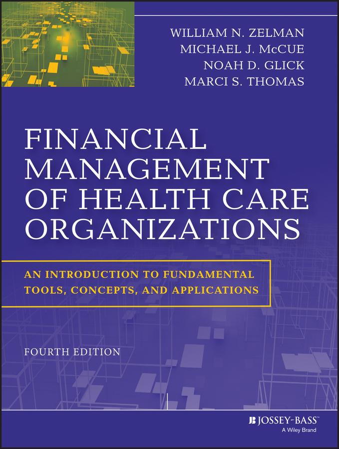 Marci Thomas S. Financial Management of Health Care Organizations. An Introduction to Fundamental Tools, Concepts and Applications seed health management of legumes
