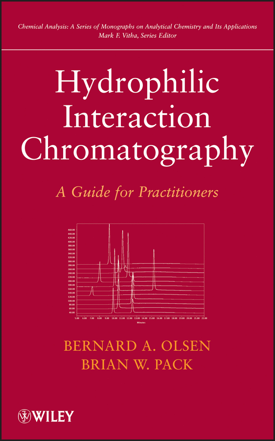 Mark Vitha F. Hydrophilic Interaction Chromatography. A Guide for Practitioners mark vitha f hydrophilic interaction chromatography a guide for practitioners
