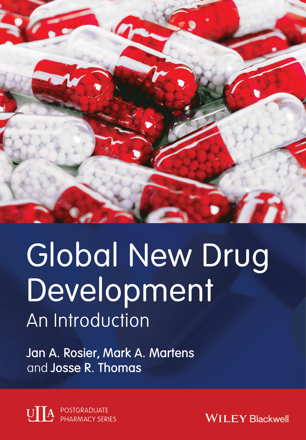 Josse Thomas R. Global New Drug Development. An Introduction