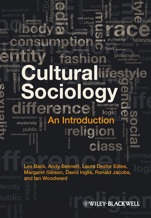 David Inglis Cultural Sociology. An Introduction