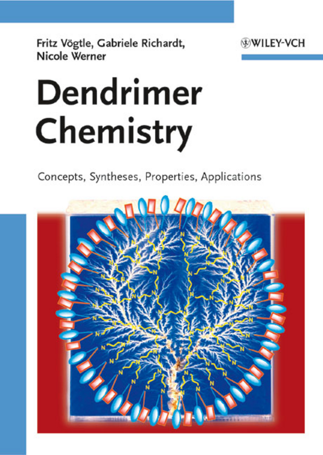Fritz Vogtle Dendrimer Chemistry. Concepts, Syntheses, Properties, Applications rattan tanu mimani inorganic hydrazine derivatives synthesis properties and applications