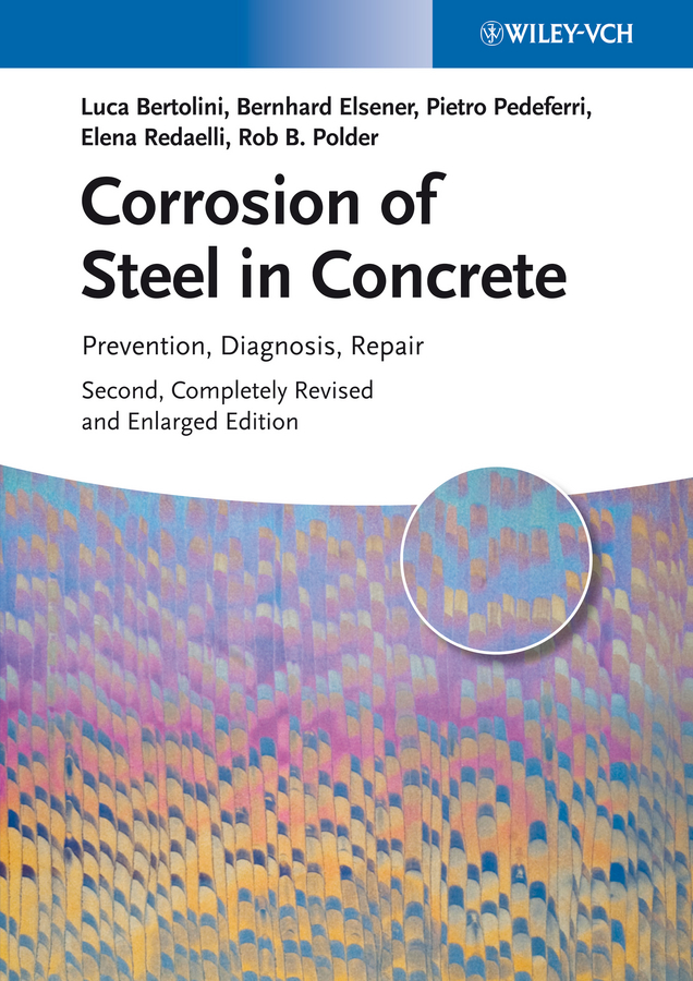 цена на Luca Bertolini Corrosion of Steel in Concrete. Prevention, Diagnosis, Repair