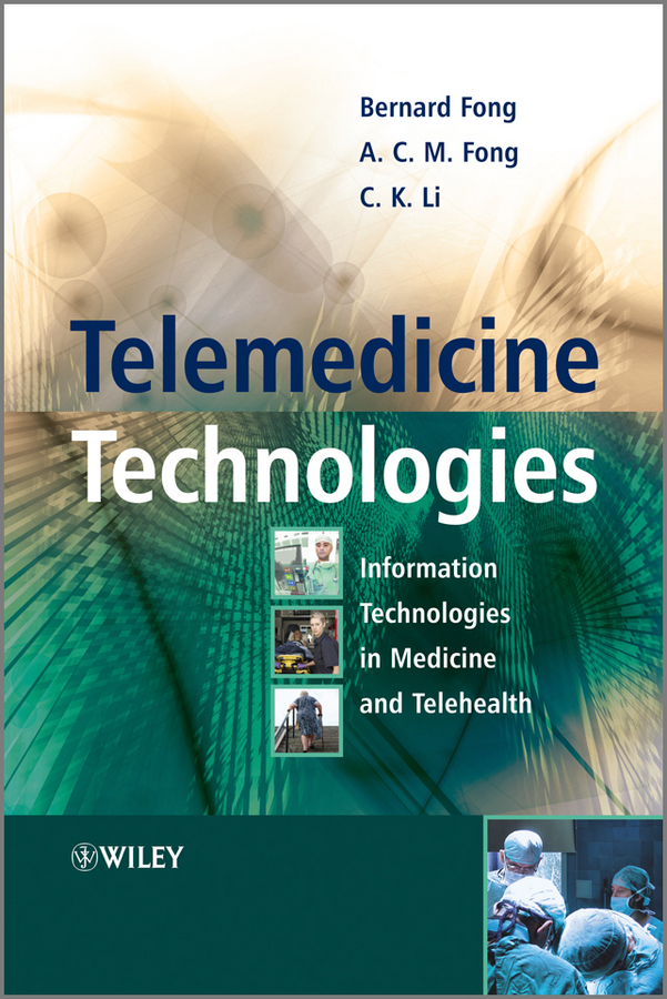 A.C.M. Fong Telemedicine Technologies. Information Technologies in Medicine and Telehealth станек у internet information services isbn 9785750203833