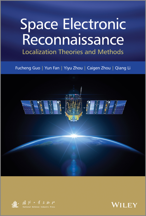 лучшая цена Qiang Li Space Electronic Reconnaissance. Localization Theories and Methods