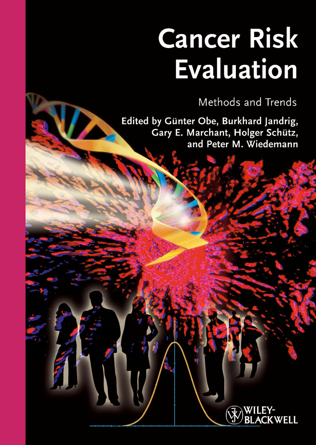 Gunter Obe Cancer Risk Evaluation. Methods and Trends kapustka lawrence a environmental risk assessment and management from a landscape perspective