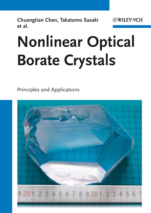 Chuangtian Chen Nonlinear Optical Borate Crystals. Principals and Applications cvco55cc 2555 2695 crystals and