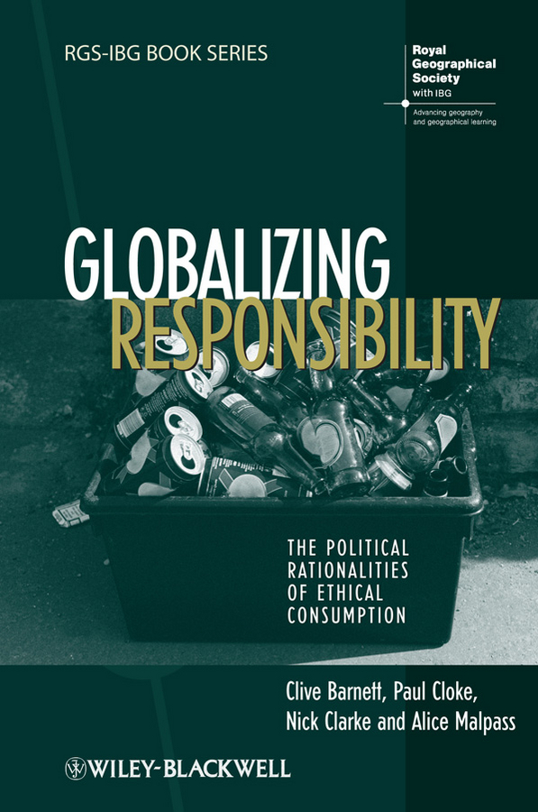 Paul Cloke Globalizing Responsibility. The Political Rationalities of Ethical Consumption the ethical assassin