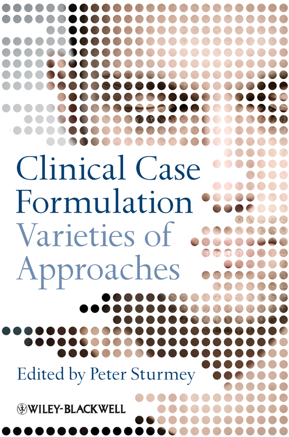 Peter Sturmey Clinical Case Formulation. Varieties of Approaches mcmurran mary forensic case formulation