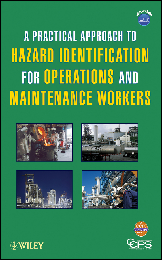 CCPS (Center for Chemical Process Safety) A Practical Approach to Hazard Identification for Operations and Maintenance Workers biological hazards associated with street foods of nepal