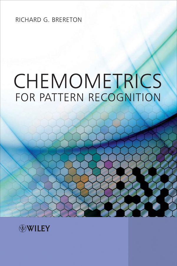 Richard Brereton G. Chemometrics for Pattern Recognition effective dimensionality reduction in pattern recognition