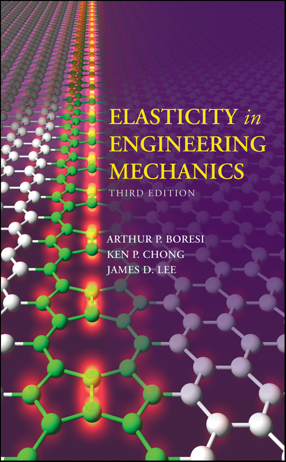 Ken Chong Elasticity in Engineering Mechanics a text book of automobile engineering