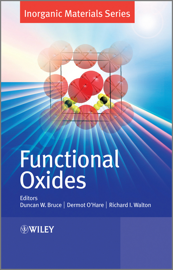 Dermot O'Hare Functional Oxides isaac bersuker b electronic structure and properties of transition metal compounds introduction to the theory