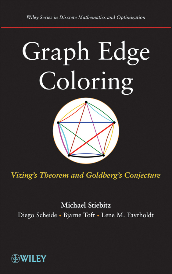 Bjarne Toft Graph Edge Coloring. Vizing's Theorem and Goldberg's Conjecture j redmerski a the edge of never the edge of always 2 book collection