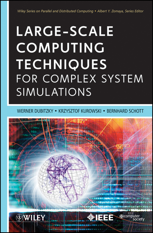 Фото - Werner Dubitzky Large-Scale Computing Techniques for Complex System Simulations zomaya albert y energy efficient distributed computing systems isbn 9781118341988