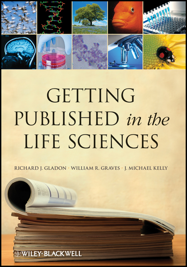 J. Kelly Michael Getting Published in the Life Sciences цена и фото