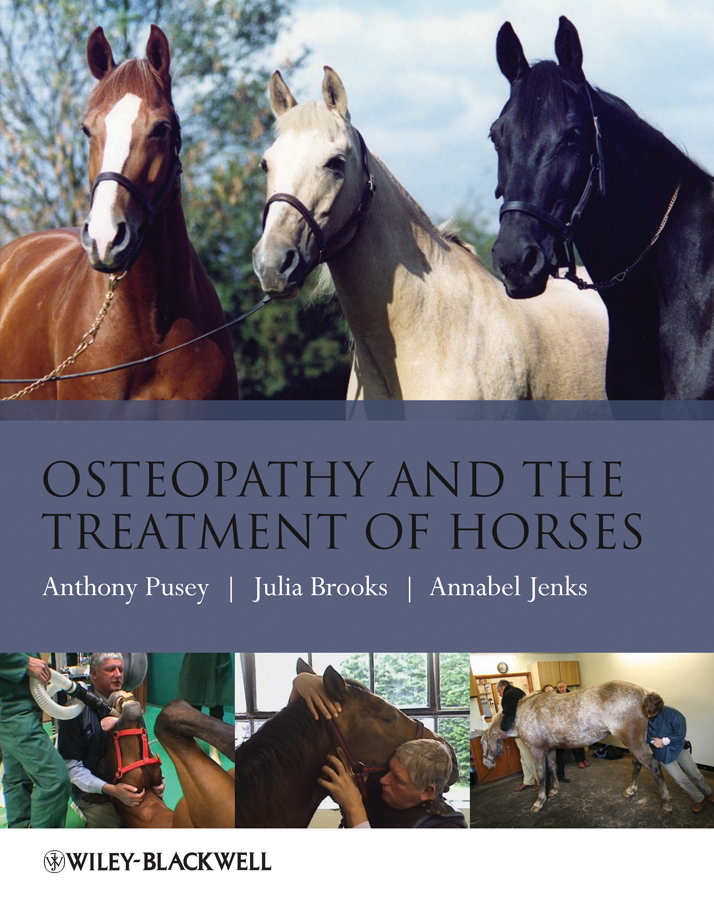 Anthony Pusey Osteopathy and the Treatment of Horses