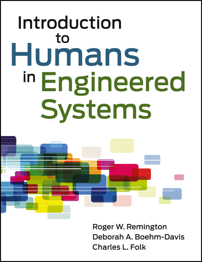 Roger Remington Introduction to Humans in Engineered Systems