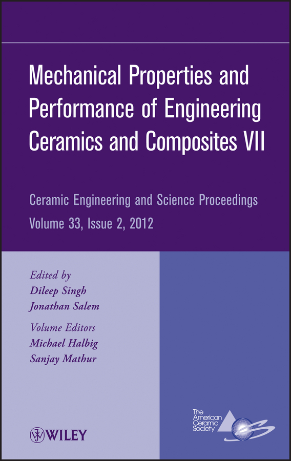 Sanjay Mathur Mechanical Properties and Performance of Engineering Ceramics and Composites VII цена