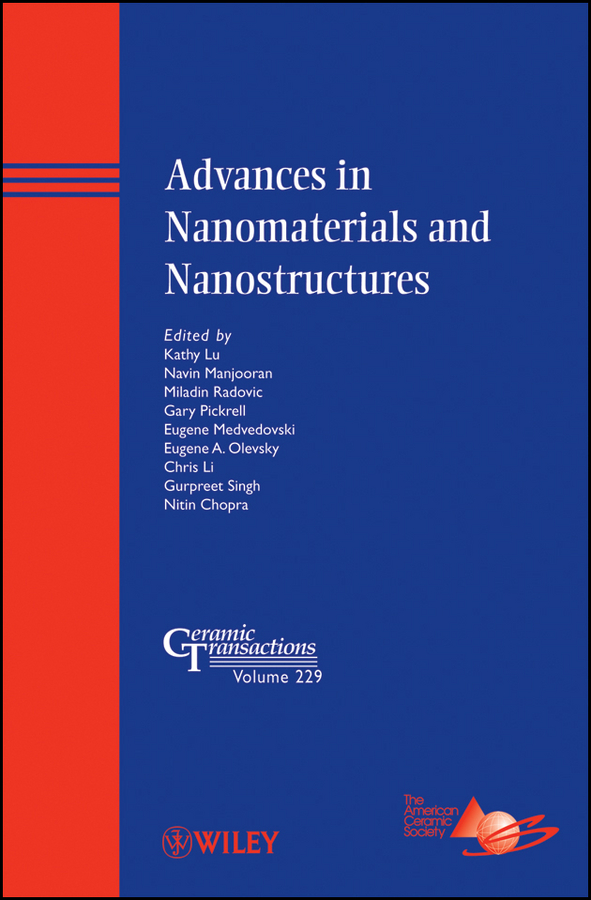 Kathy Lu Advances in Nanomaterials and Nanostructures