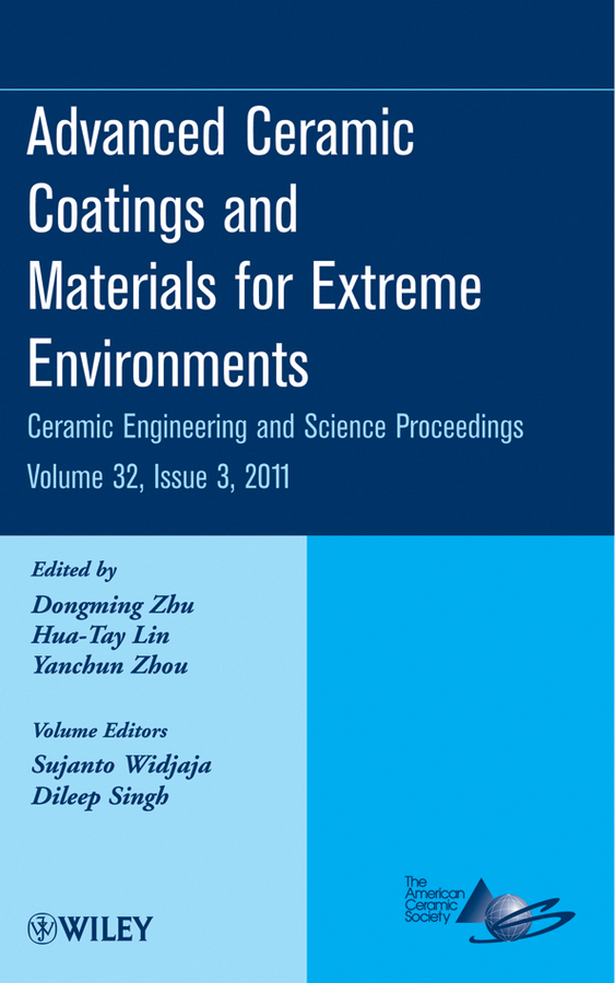 Hua-Tay Lin Advanced Ceramic Coatings and Materials for Extreme Environments hua tay lin advanced ceramic coatings and materials for extreme environments iii