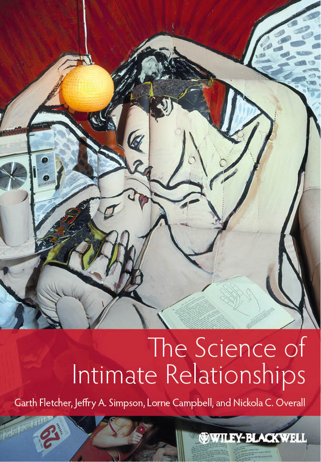 Lorne Campbell The Science of Intimate Relationships nikita danilov alphabet of the human mind psychology flagship