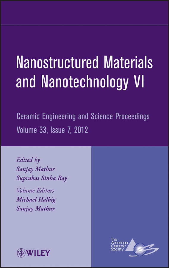 Sanjay Mathur Nanostructured Materials and Nanotechnology VI chen xiaodong soft matter nanotechnology from structure to function