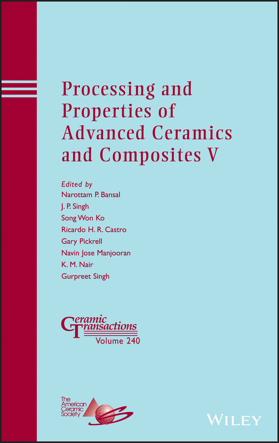 Gary Pickrell Processing and Properties of Advanced Ceramics and Composites V amit bandyopadhyay biomaterials science processing properties and applications ii
