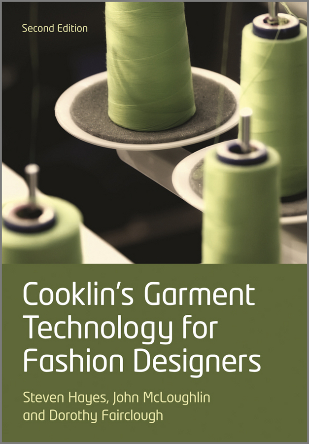 Dorothy Fairclough Cooklin's Garment Technology for Fashion Designers