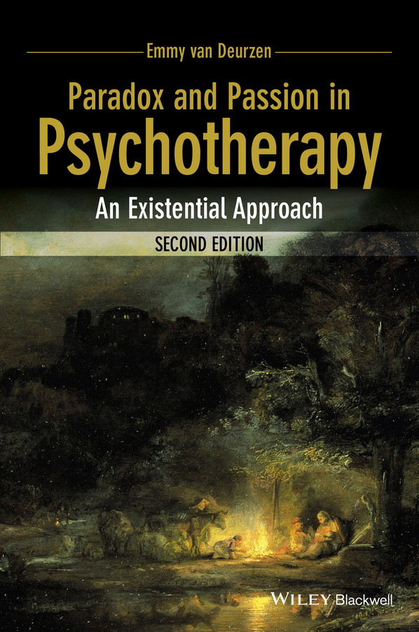 Emmy Deurzen van Paradox and Passion in Psychotherapy. An Existential Approach