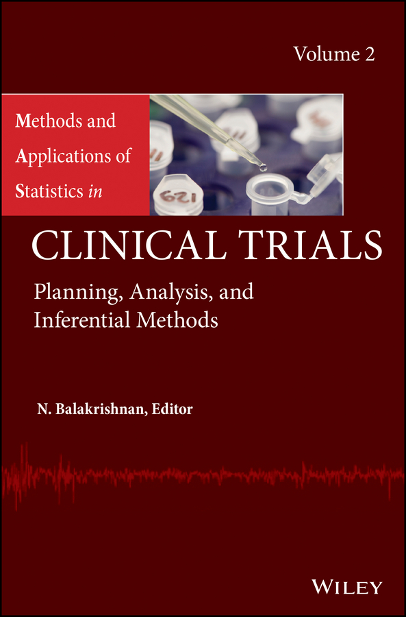 N. Balakrishnan Methods and Applications of Statistics in Clinical Trials, Volume 2. Planning, Analysis, and Inferential Methods methods in enzymology volume 1