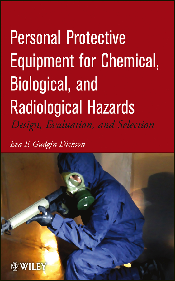 Eva F. Gudgin Dickson Personal Protective Equipment for Chemical, Biological, and Radiological Hazards. Design, Evaluation, and Selection biological hazards associated with street foods of nepal