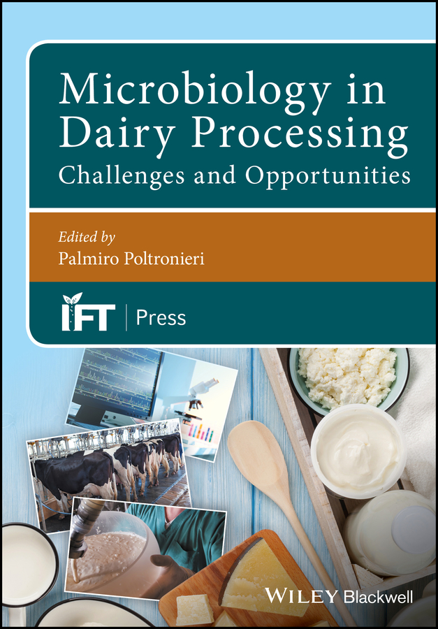 Palmiro Poltronieri Microbiology in Dairy Processing. Challenges and Opportunities все цены