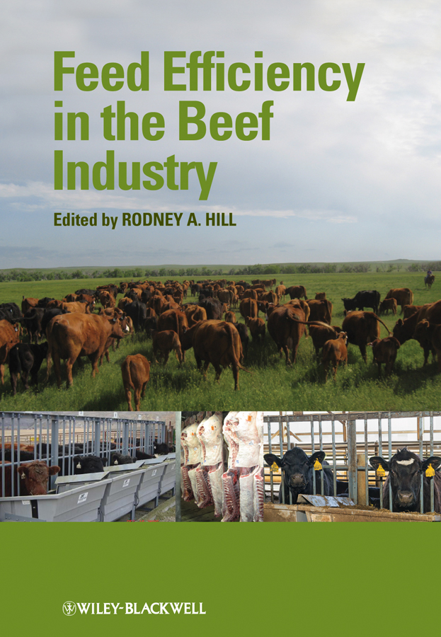 Rodney Hill A. Feed Efficiency in the Beef Industry штатив era elt 0360