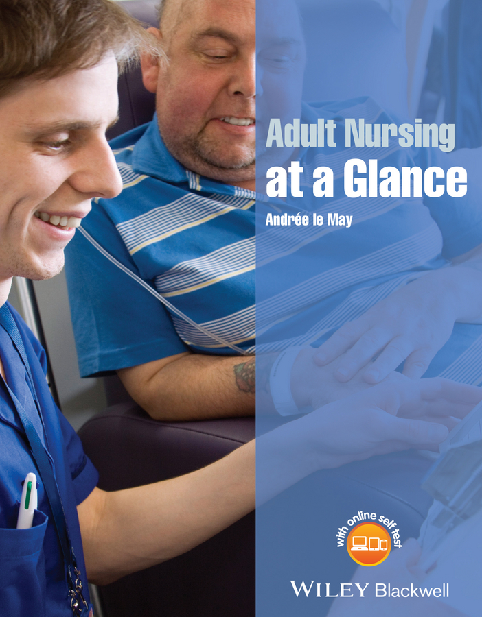 Andrée May le Adult Nursing at a Glance c ingleton palliative care nursing at a glance