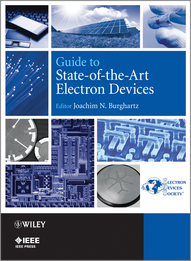 Joachim Burghartz N. Guide to State-of-the-Art Electron Devices