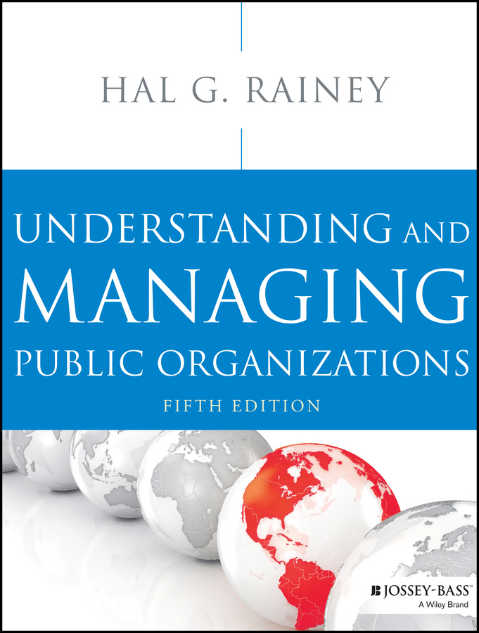 Hal Rainey G. Understanding and Managing Public Organizations determination of deficiencies of urban public services