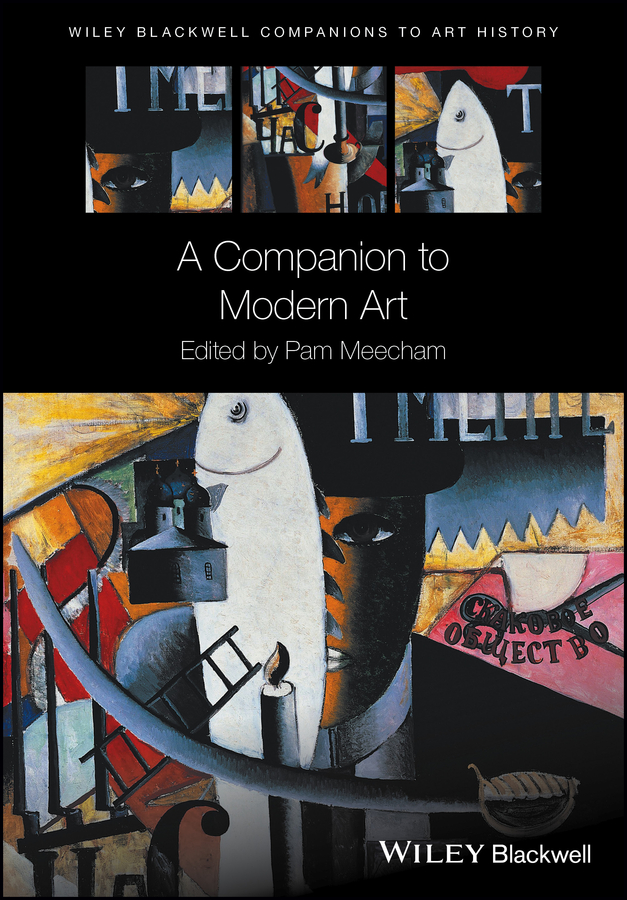 Pam Meecham A Companion to Modern Art a maze of death