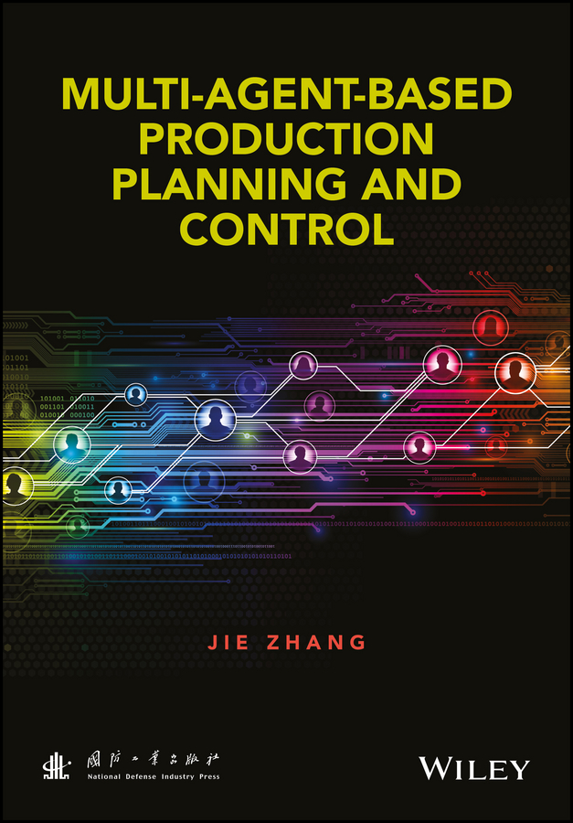 цена Jie Zhang Multi-Agent-Based Production Planning and Control