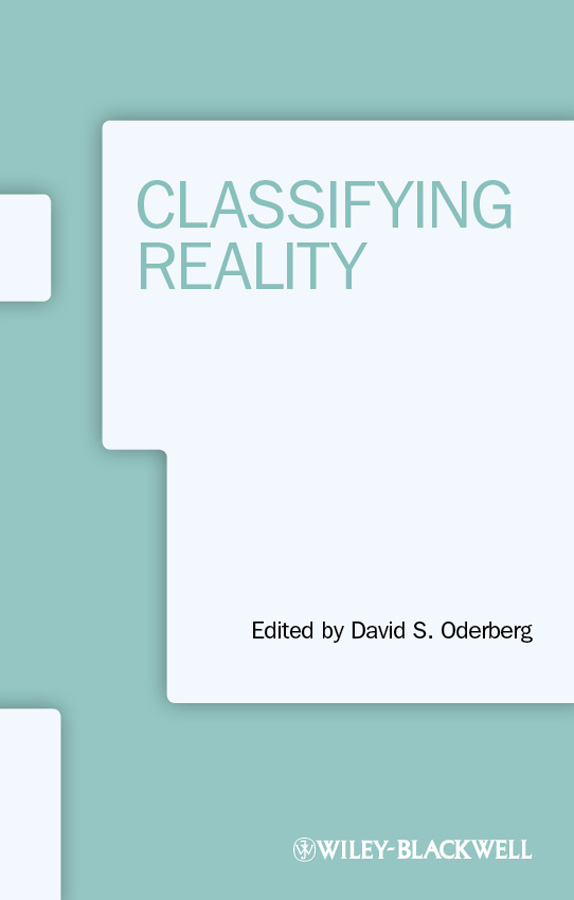 David Oderberg S. Classifying Reality walking the world s natural wonders