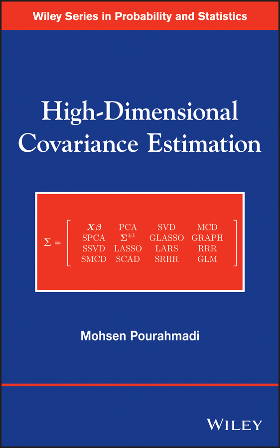 Mohsen Pourahmadi High-Dimensional Covariance Estimation. With High-Dimensional Data цена